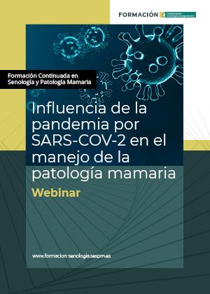 Influencia de la pandemia por SARS-CoV-2 en el manejo de la patología mamaria
